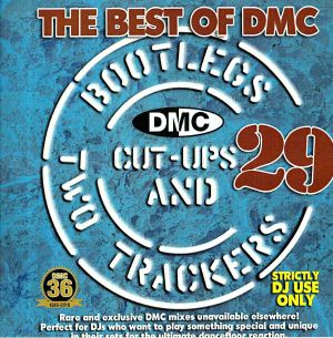 VARIOUS - The Best Of DMC: Bootlegs Cut Ups & Two Trackers Vol 29 (Strictly DJ Only)