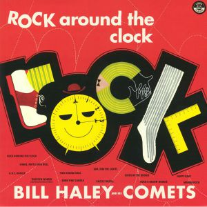 HALEY, Bill & HIS COMETS - Rock Around The Clock