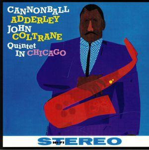 CANNONBALL ADDERLEY/JOHN COLTRANE - Quintet In Chicago