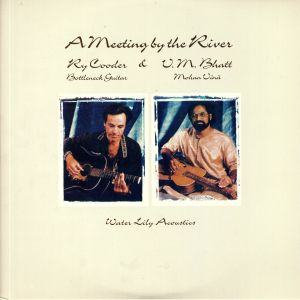 COODER, Ry/VM BHATT - A Meeting By The River
