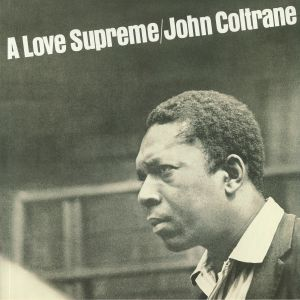 COLTRANE, John - A Love Supreme (reissue)