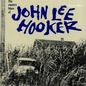 HOOKER, John Lee - The Country Blues Of John Lee Hooker (reissue)