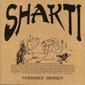 SHAKTI - Verboden Dromen