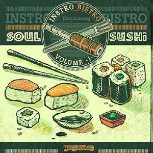 PERFIKTION - Instro Bistro Vol 1 Soul Sushi