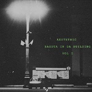 AESTETHIC - Basota In Da Building