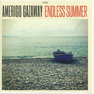 GAZAWAY, Amerigo - Endless Summer