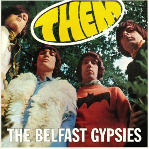 THEM - The Belfast Gypsies (reissue)