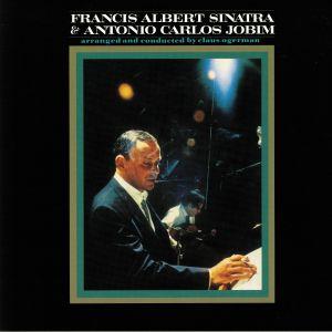 SINATRA, Frank/ANTONIO CARLOS JOBIM - Francis Albert Sinatra & Antonio Carlos Jobim