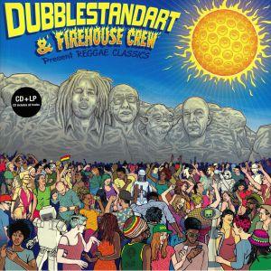 DUBBLESTANDART/FIREHOUSE CREW - Reggae Classics