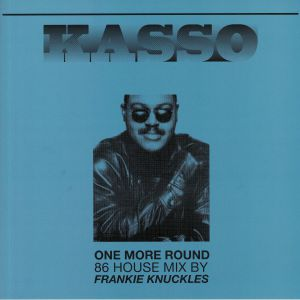KASSO				 - Kasso Remixed By Frankie Knuckles (Frankie Knuckles/Brett Wilcots mix)