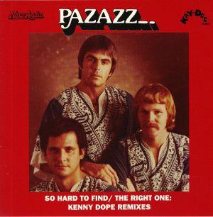 PAZAZZ - So Hard To Find