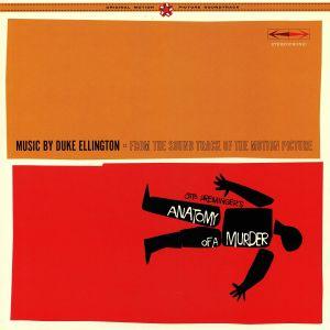ELLINGTON, Duke & HIS ORCHESTRA - Anatomy Of A Murder (Soundtrack) (reissue)