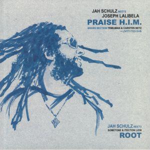 JAH SCHULZ/JOSEPH LALIBELA/SOMETONE/ITECTION LION - Praise HIM