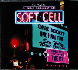 SOFT CELL - Say Hello Wave Goodbye: Live At The O2 Arena
