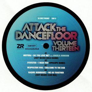 MISTURA/SYLVESTER/NEAPOLITAN SOUL/RAQUEL RODRIGUEZ - Attack The Dancefloor Vol 13