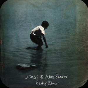 JONSI & ALEX SOMERS - Riceboy Sleeps (remastered)