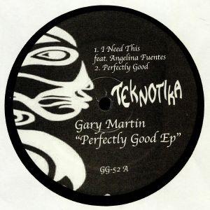 MARTIN, Gary - Perfectly Good EP
