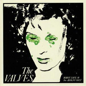 VALVES, The - Robot Love (reissue)