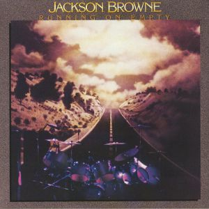 BROWNE, Jackson - Running On Empty (remastered)