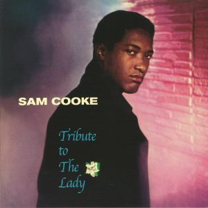 COOKE, Sam - Tribute To The Lady