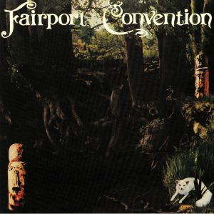 FAIRPORT CONVENTION - Farewell Farewell (40th Anniversary Edition)