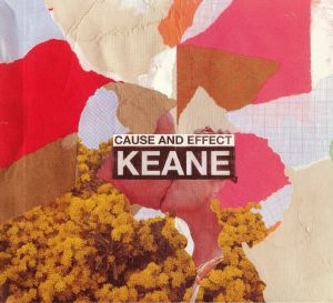 KEANE - Cause & Effect (Deluxe)