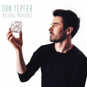 TEPFER, Dan - Natural Machines