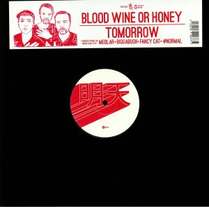 BLOOD WINE OR HONEY - Tomorrow