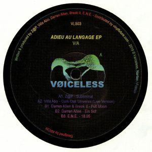 Z@P/VILLA ABO/DARREN ALLEN/BREAK IT/ENE - Adieu Au Langage EP