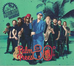 DUALERS, The - Palm Trees & 80 Degrees