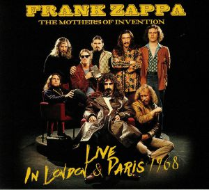 ZAPPA, Frank/THE MOTHERS OF INVENTION - Live In London & Paris 1968