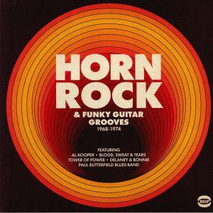 VARIOUS - Horn Rock & Funky Guitar Grooves 1968-1974