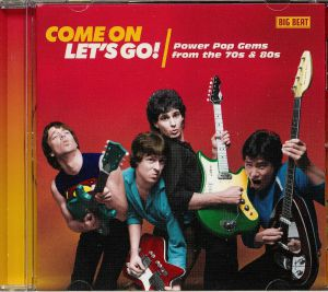 VARIOUS - Come On Let's Go! Power Pop Gems From The 70s & 80s