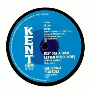 CALIFORNIA PLAYBOYS - Just Say A Four Letter Word (Love)