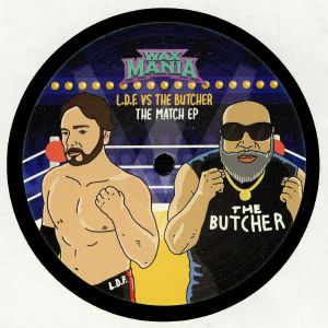 LDF vs THE BUTCHER - The Match EP