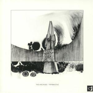 TRIPMASTAZ - The Archives: Tripmastaz