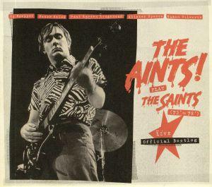 AINTS, The - Play The Saints 73-78