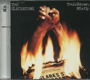 GLADIATORS, The - Trenchtown Mix Up