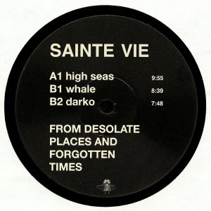 SAINTE VIE - From Desolate Places & Forgotten Times