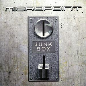MICROPOINT - Junk Box