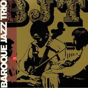BAROQUE JAZZ TRIO - Baroque Jazz Trio