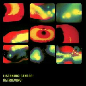LISTENING CENTER - Retrieving