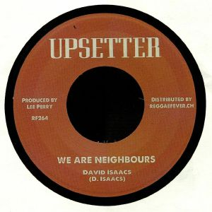 ISAACS, David/LEE PERRY - We Are Neighbours