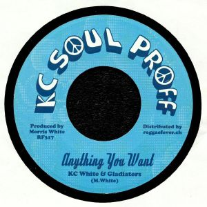 KC WHITE & GLADIATORS/JUNIOR DEMUS - Anything You Want