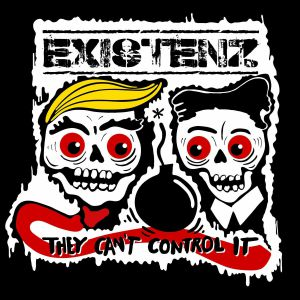 EXISTENZ/THE NILZ - They Can't Control It