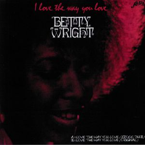 WRIGHT, Betty - I Love The Way You Love