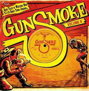 VARIOUS - Gunsmoke Volume 4