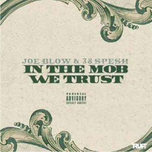 BLOW, JOE/38 SPESH - In The Mob We Trust