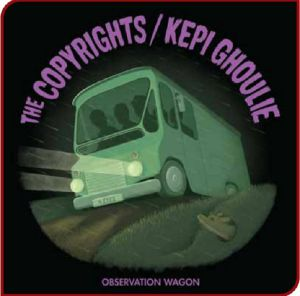 COPYRIGHTS, The/KEPI GHOULIE - Oberservation Wagon