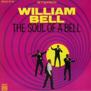 BELL, William - The Soul Of A Bell